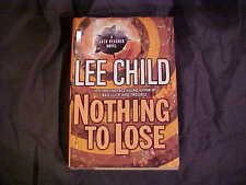 Nothing to Lose by Lee Child 2008 Hardcover Book Novel Fiction Literature 1st Ed