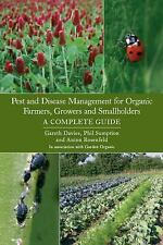 Pest and Disease Management for Organic Farmers, Growers and Smallholders, Sumpt