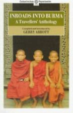 Inroads into Burma: A Travellers' Anthology (Oxford in Asia Paperbacks)