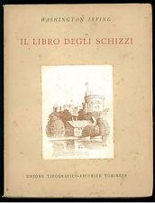 IRVING WASHINGTON IL LIBRO DEGLI SCHIZZI UTET GRANDI SCRITTORI STRANIERI 7