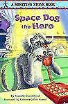 Space Dog The Hero Standiford, Natalie Paperback