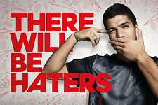 LUIS SUAREZ FC BARCELONA LIVERPOOL THERE WILL BE HATERS RARE POSTER