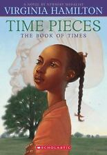 Kids paperback gr 4-8:Time Pieces the Book of Times-generational history-slavery