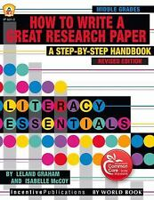 Tres: How to Write a Great Research Paper : A Step-By-Step Handbook by Leland...