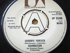 "SOUNDATION - GOODBYE FOREVER  7"" VINYL DEMO"