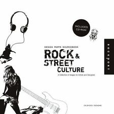 Design Parts Sourcebook: Rock and Street Culture: A Collection of Images for Art