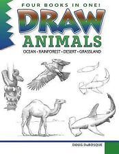 Draw Animals : Ocean - Rainforest - Desert - Grassland (2015, Paperback)
