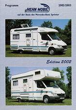 Prospekt Hehn Mobil Mercedes Sprinter 2002 2003 Broschüre Reisemobil motorhome