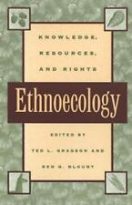 Ethnoecology: Knowledge, Resources, and Rights