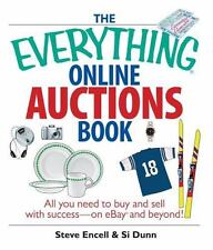 The Everything Online Auctions Book: All You Need to Buy and Sell With Success