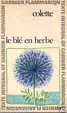 COLETTE le blé en herbe GARNIER/FLAMMARION poche intégral