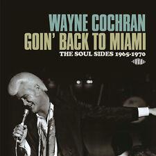 Wayne Cochran - Goin' Back To Miami: The Soul Sides 1965-1970 (CDTOP2 1393)