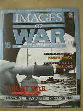 IMAGES OF WAR MAGAZINE No 15 WWII U-BOAT WAR - DOOMED CONVOY -  CHURCHILL