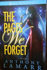 The Pages We Forget by Anthony Lamarr New paperback Zane Presents