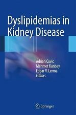 Dyslipidemias in Kidney Disease (2014, Hardcover)