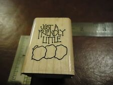 JUST A FRIENDLY LITTLE! PHRASES QUOTES SAYINGS RUBBER STAMP LOVE PUNCH NOTE
