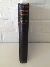 Antique 1896 The Life And Growth Of Language by William Dwight Whitney