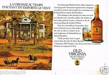 Publicité advertising 1982 (2 pages) Bourbon Whisky Old Virginia