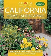 California Home Landscaping by Lance Walheim and Roger Holmes NEW EDITION
