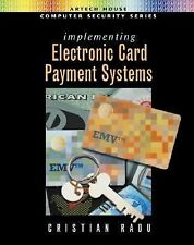 Implementing Electronic Card Payment Systems Artech House Computer Security Ser