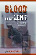 Blood on the Lens: A Filmmaker's Quest for Truth in Afghanistan, Biographies & M