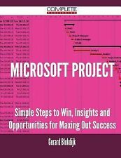 Microsoft Project - Simple Steps to Win, Insights and Opportunities for...