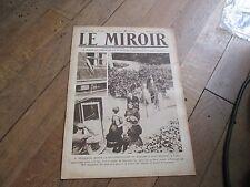 JOURNAL LE MIROIR 336 30 mai 1920 deschanel quitte montargis pour paris