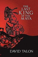 The Last King of the Maya (Middle English Edition), David Talon, Good Book
