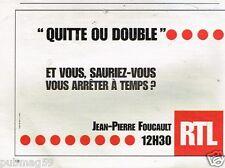 Publicité advertising 2001 Radio RTL Quitte ou Double