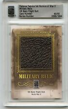2013 FAMOUS FABRICS INK HORRORS OF WAR #335 WORLD WAR II MILITARY RELIC #60/60