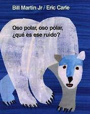 Oso polar, oso polar, ¿qué es ese ruido? (Brown Bear and Friends) (Spanish Edit