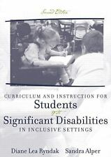 Curriculum and Instruction for Students with Significant Disabilities in Inclusi