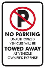 "NO PARKING (TOWED AT OWNER'S EXPENSE) BLACK 12""x18"" STREET SIGN"