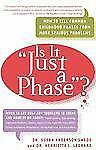 Is it Just a Phase? How to Tell Common Childhood Phases from More Serious Probl