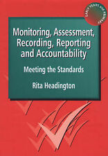 Monitoring, Assessment, Recording, Reporting and Accountability: Meeting the Sta
