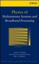 Physics of Multiantenna Systems and Broadband Processing 198 by Eric L....