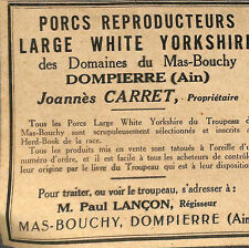 01 DOMPIERRE PORC REPRODUCTEURS ETS JOANNES CARRET PUBLICITE ADVERTISING 1930