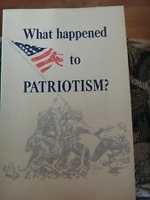 Vintage 1969 Book What Happened to Patriotism? by Max Rafferty with Illustration