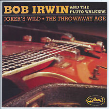 BOB IRWIN & THE PLUTO WALKERS Joker's Wild M- 45 RPM P/C M-