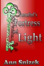 Tunuftol's Fortress of Light: Tunuftol Book 1 (Tunuftol Series)