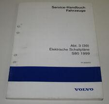 Werkstatthandbuch Elektrik Volvo S 80 Elektrische Schaltpläne Baujahr 1999!
