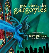 God Bless the Gargoyles by Dav Pilkey (2016, Hardcover)