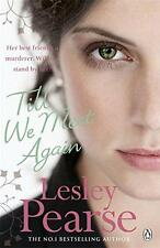 Till We Meet Again, Lesley Pearse | Paperback Book | 9780141046068 | NEW