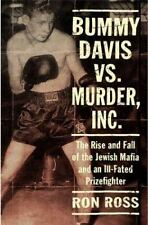 Bummy Davis vs. Murder, Inc.: The Rise and Fall of the Jewish Mafia and an