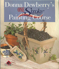 Donna Dewberry's One Stroke Painting Course, NEW PB