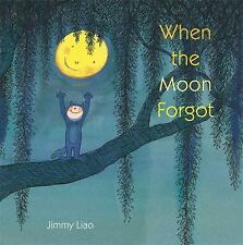 When the Moon Forgot, Liao, Jimmy, Good Book