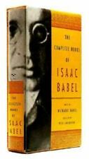 The Complete Works of Isaac Babel Babel, Isaac, Babel, Nathalie, Constantine, P