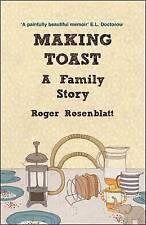 Making Toast: A Family Story,Roger Rosenblatt,New Book mon0000017965