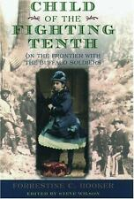 Child of the Fighting Tenth: On the Frontier with the Buffalo Soldiers