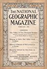 1918 National Geographic February - Katmai Alaska; Oil locked up in Shale; Pigs